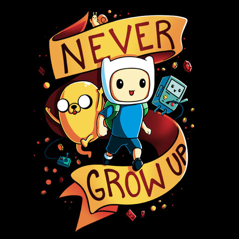 Never Grow Up T-Shirt Adventure Time TeeTurtle