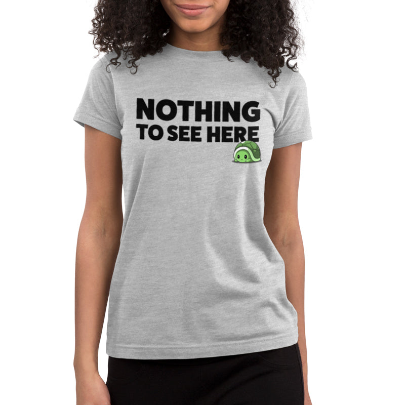 Nothing To See Here Juniors T-Shirt Model TeeTurtle