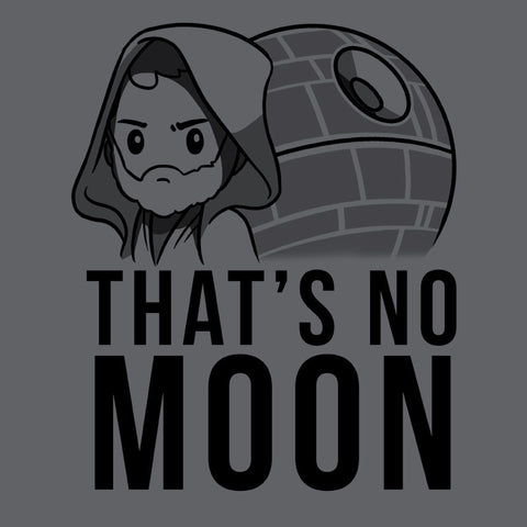 That's No Moon T-Shirt Star Wars TeeTurtle