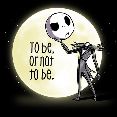 To Be Or Not To Be T-Shirt The Nightmare Before Christmas TeeTurtle