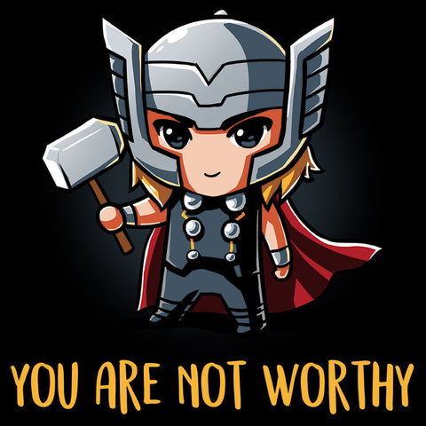 You Are Not Worthy T-Shirt Marvel TeeTurtle