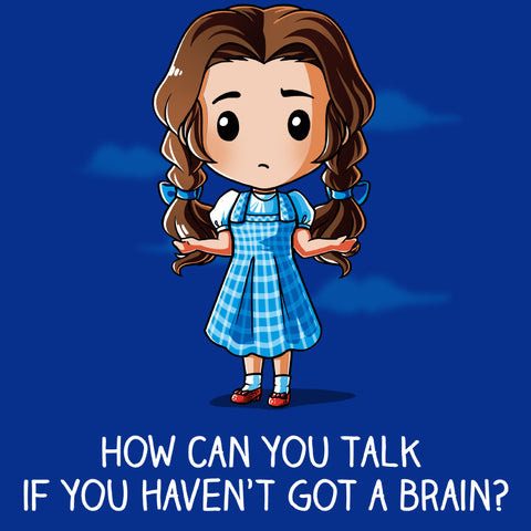 You Don't Have a Brain t-shirt Wizard of Oz TeeTurtle