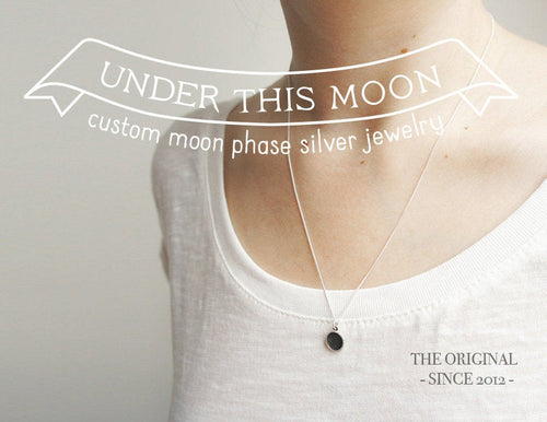 UNDER THIS MOON / custom moon phase necklace in sterling silver