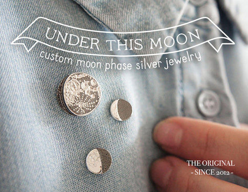UNDER THIS MOON / personalised moon phase brooch in sterling silver