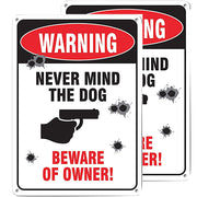 Pack 2 Warning Never Mind The Dog Beware of Owner Sign