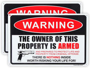"Pack 2 The Owner of This Property is Armed Sign, 12""x 8"" .04"""