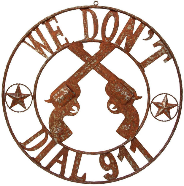 "Metal We Don't Dial 911"" Circle Sign"