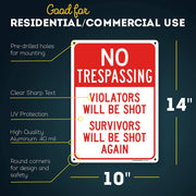 Pack 2 No Trespassing Violators Will Be Shot