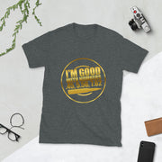 I'm Good With Number Short-Sleeve Unisex T-Shirt