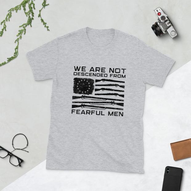 We Are Not Descended From Fearful Men Short-Sleeve Unisex T-Shirt
