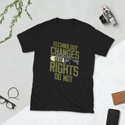 Technology Changes Our Rights Short-Sleeve Unisex T-Shirt