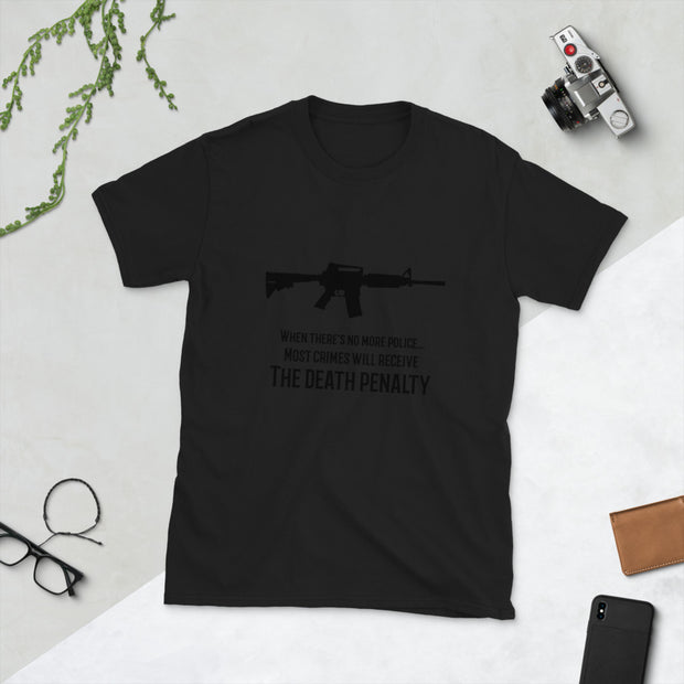 When There's No More Police Short-Sleeve Unisex T-Shirt