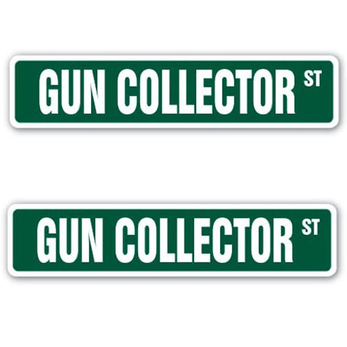 Pack 2 Gun Collector Street Sign