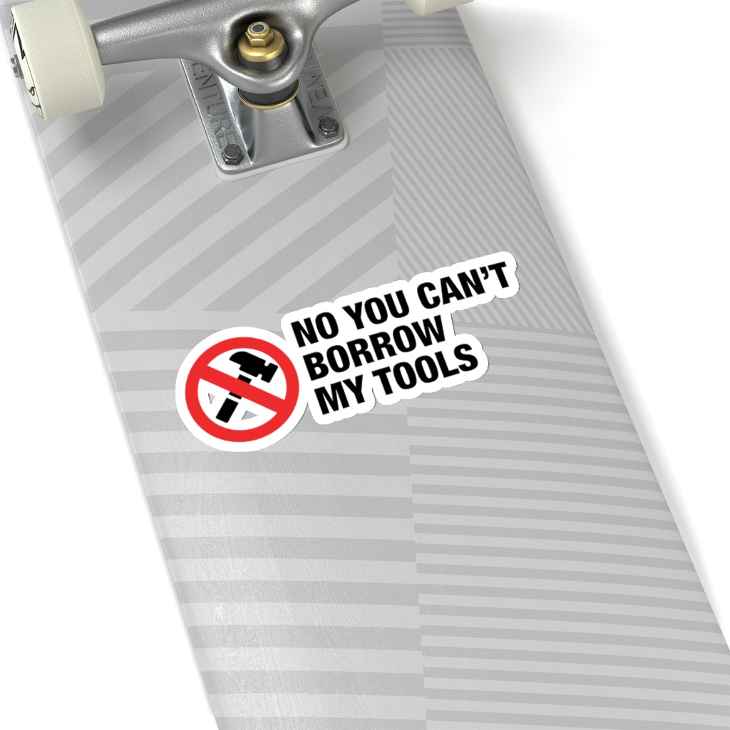 No Tools Borrowing - Construction Stickers