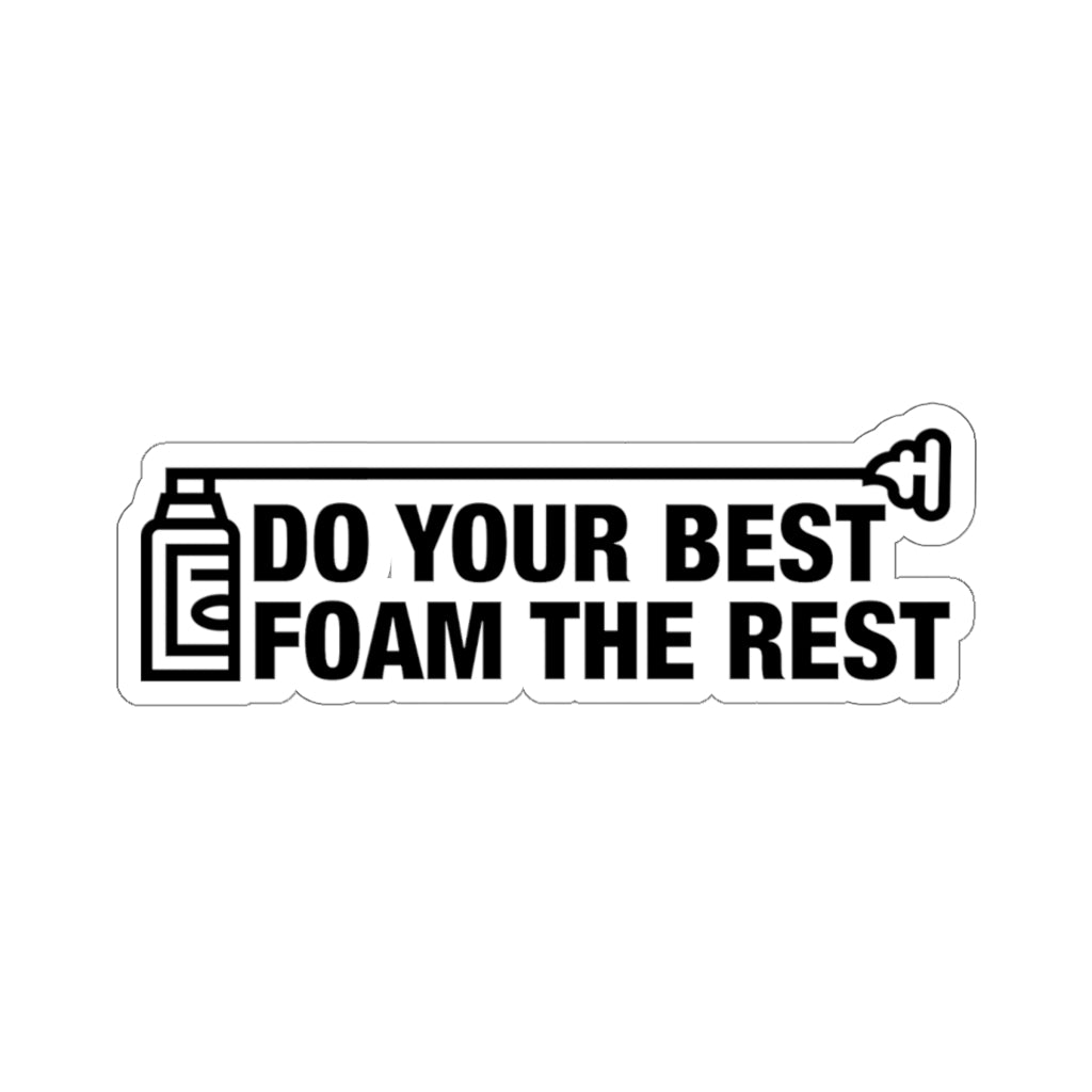 Foam The Rest - Construction Stickers