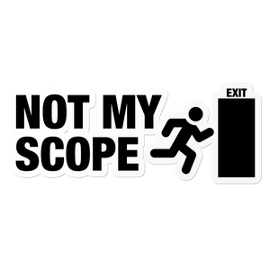 Not My Scope - Construction Sticker