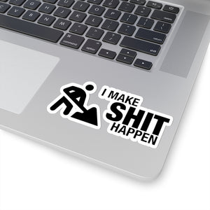 Make Shit Happen - Construction Stickers
