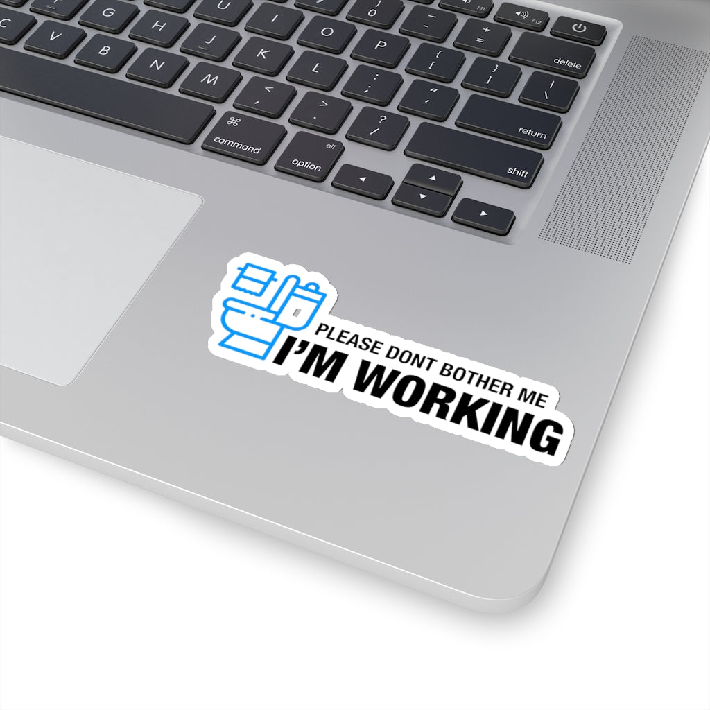 Im Working (Washroom) - Hard Hat Sticker