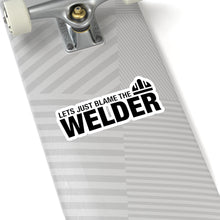 Load image into Gallery viewer, Blame The Welder - Hard Hat Sticker