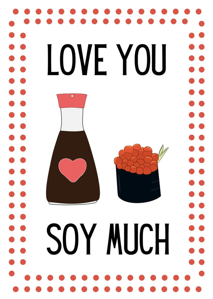 """Love You Soy Much"" Sushi Valentine"