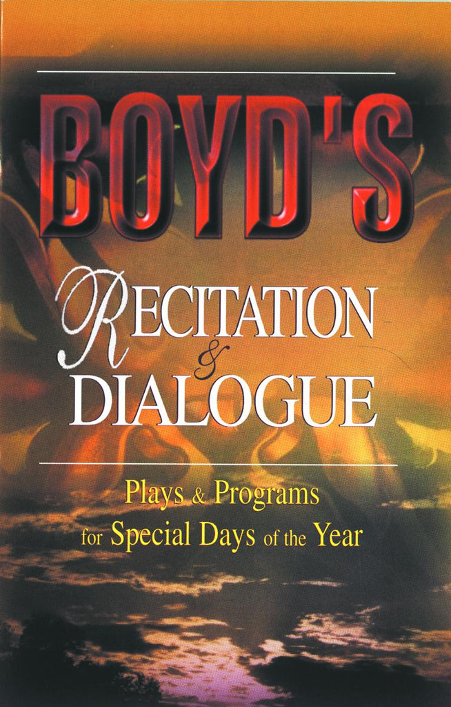 Boyd's Recitation & Dialogue