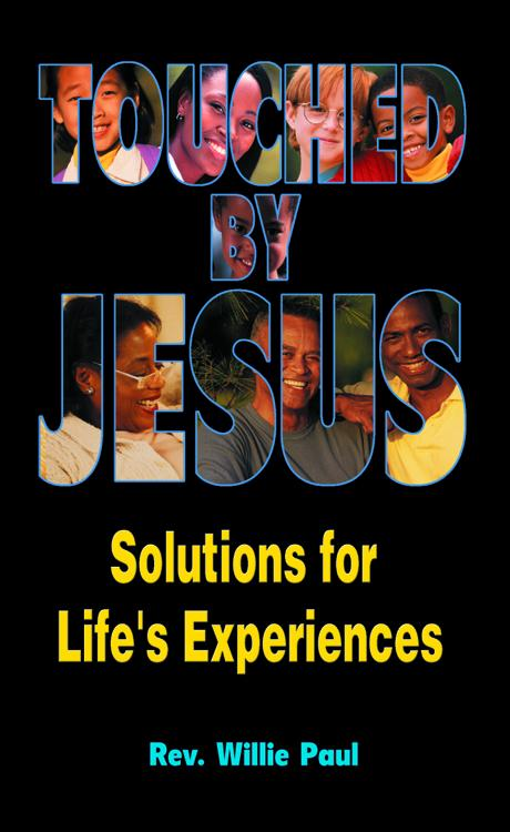 Touched by Jesus: Solutions for Life's Experiences