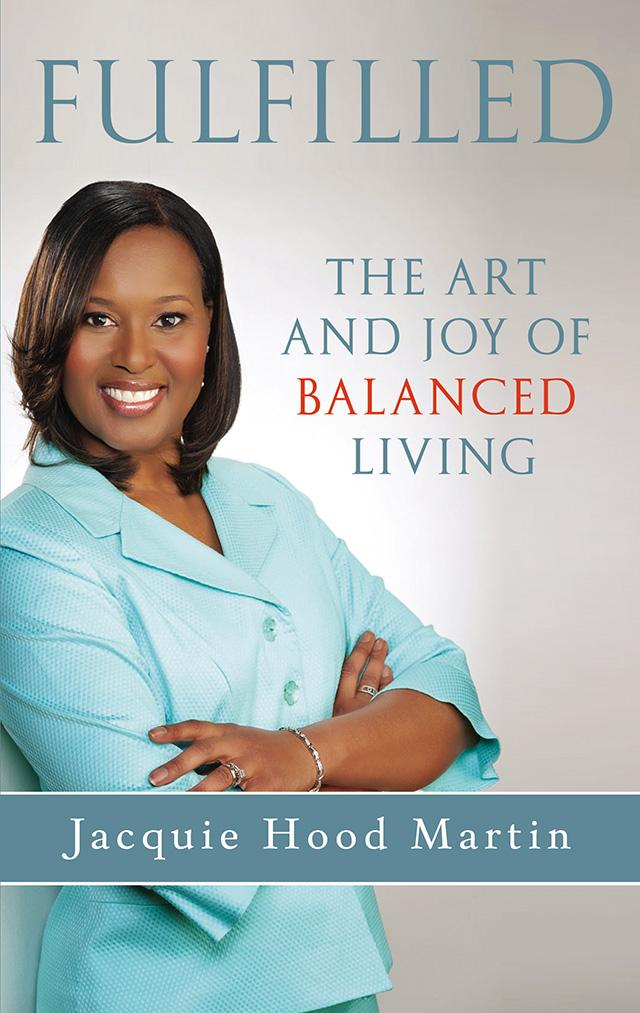 Fulfilled!: The Art and Joy of Balanced Living