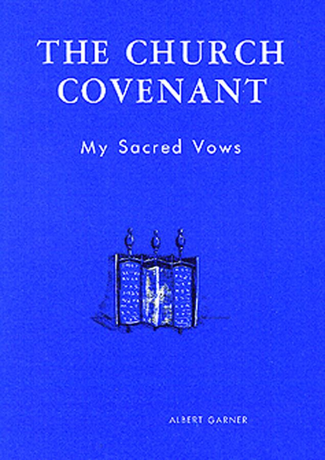 The Church Covenant: My Sacred Vows