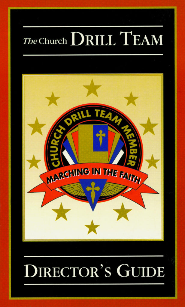 Church Drill Team Director's Guide