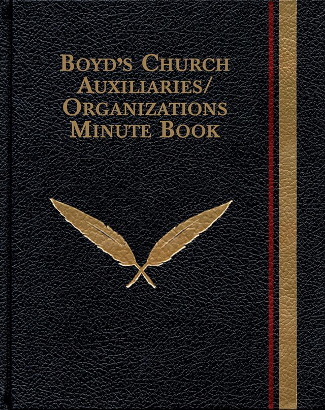 Boyd's Church Auxiliaries/Organizations Minute Book