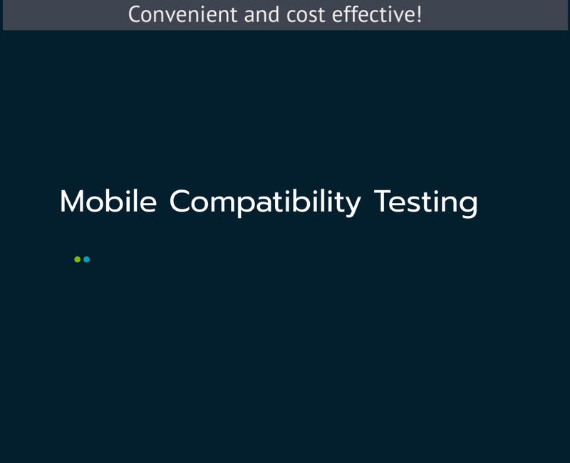 Mobile Compatibility Testing