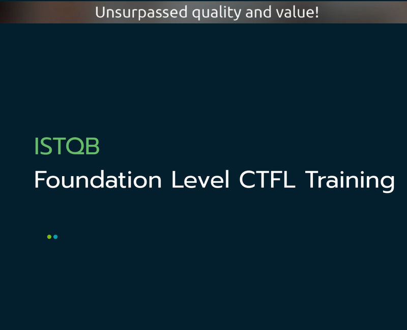 ISTQB Foundation Level Certification CTFL Training Course