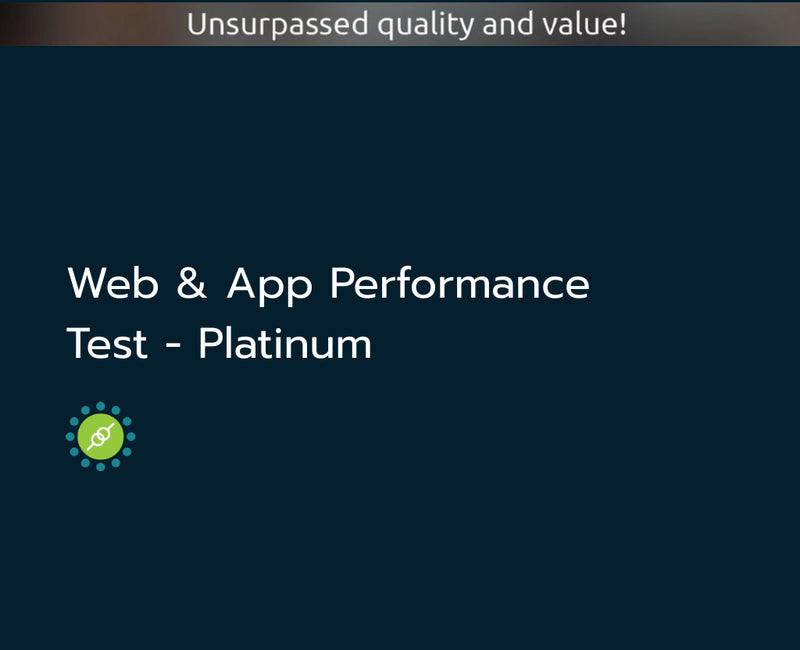 Web & App Performance Test - Platinum