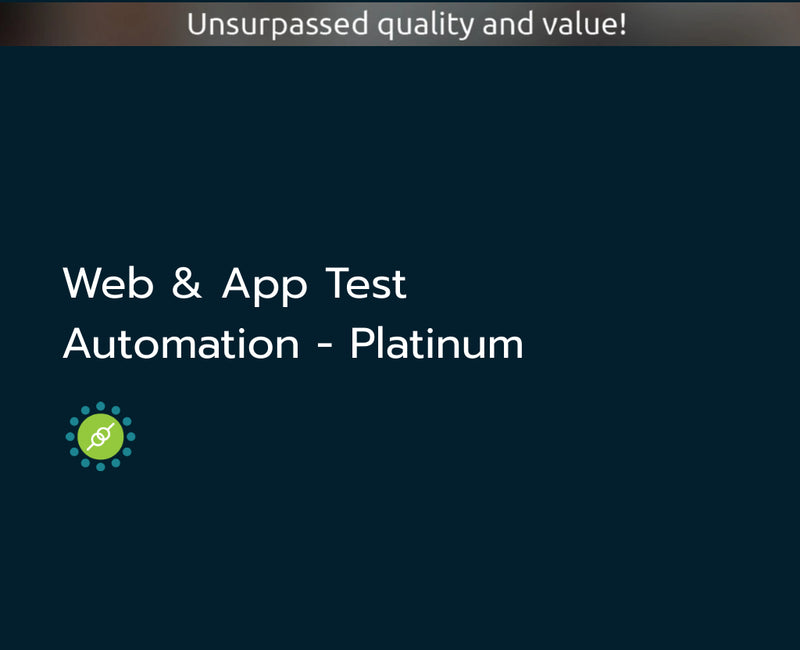 Web & App Test Automation - Platinum