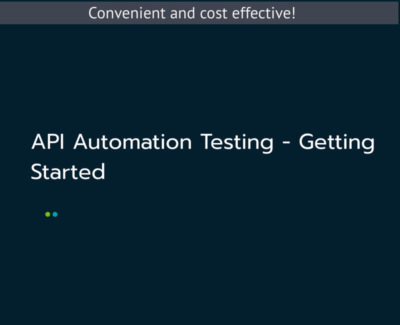 API Automation Testing - Getting Started