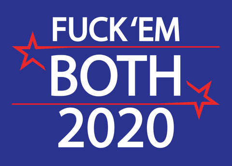 FUCK 'EM BOTH 2020 ON BLUE SHIRTS