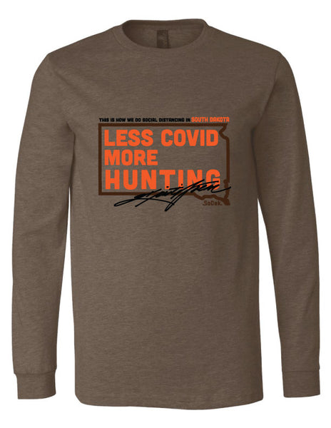 Less Covid More Hunting - Long Sleeve T-Shirt in Brown