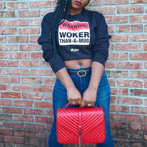 woker-than-a-mug-sweatshirt | black owned apparel