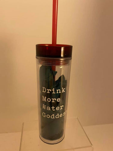 Drink More Water Tumbler