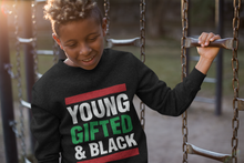 Load image into Gallery viewer, Young Gifted and Black Sweatshirt - Youth