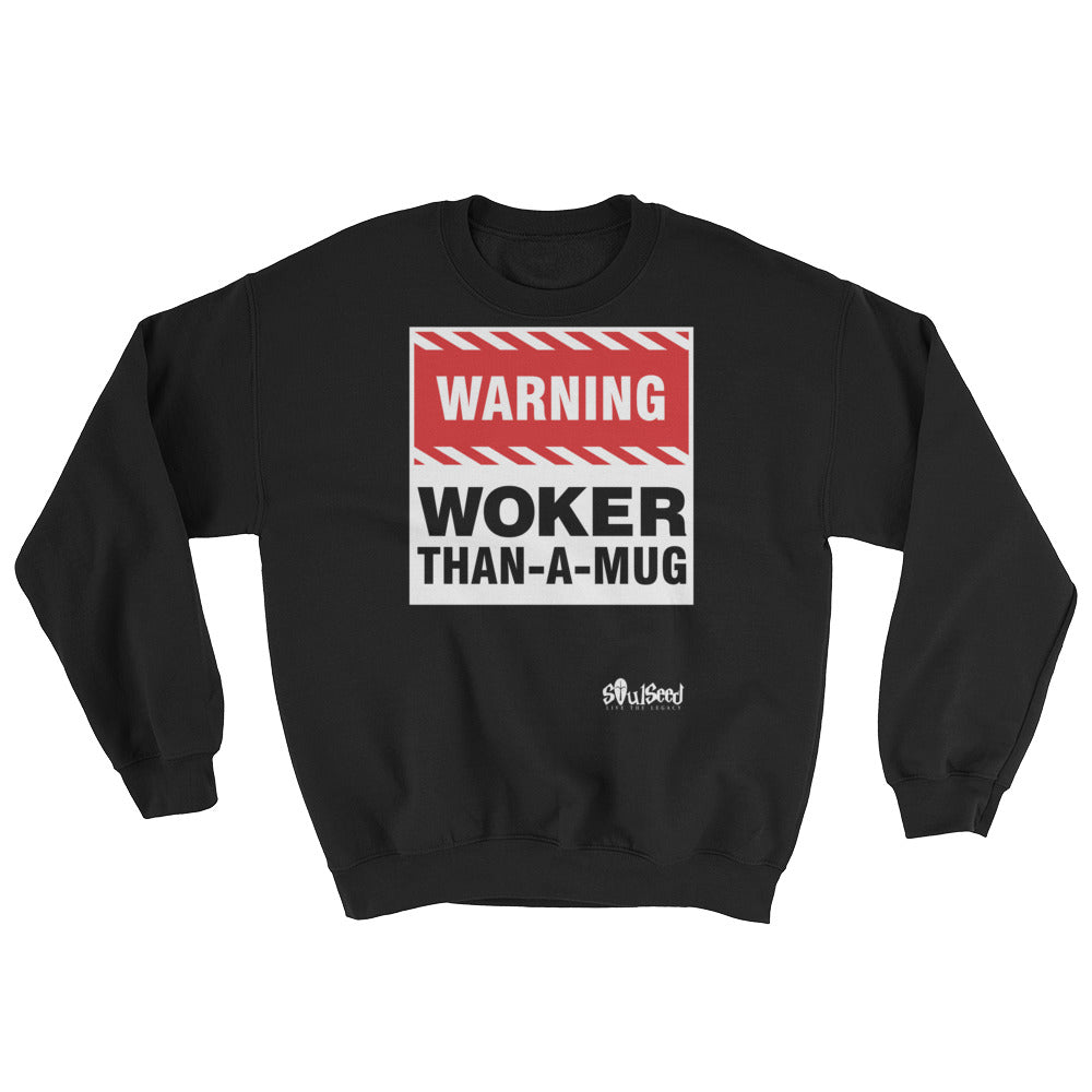 Woker-than-mug-Sweatshirt (with definition on back)