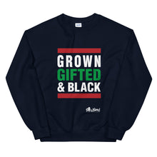 Load image into Gallery viewer, Grown Gifted & Black  Sweatshirt