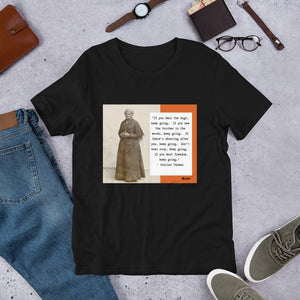 "Harriet Tubman ""Keep Going""   T-Shirt"
