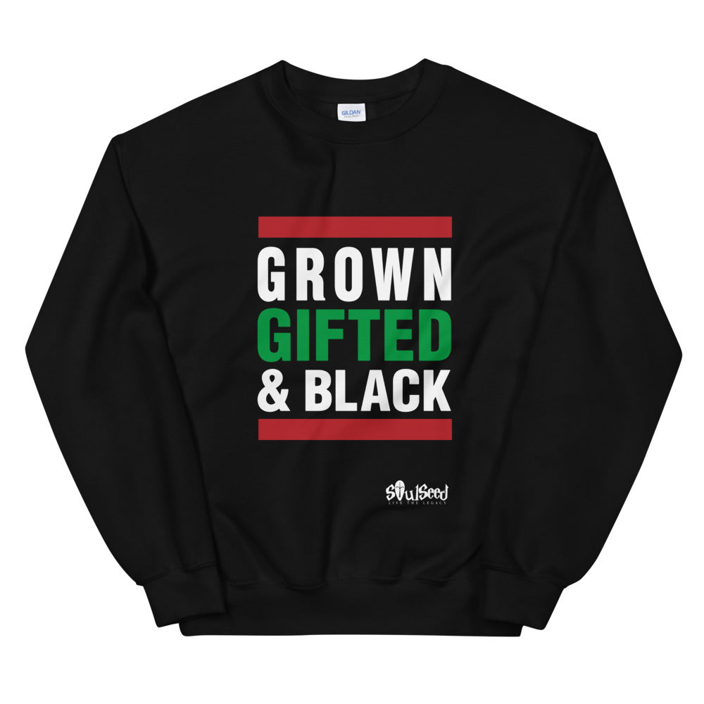 Grown Gifted & Black  Sweatshirt
