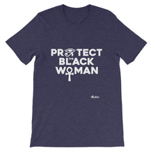 Load image into Gallery viewer, Protect the Black Woman T-Shirt