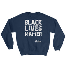 Load image into Gallery viewer, Black Lives Matter Sweatshirt