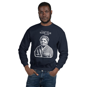 The Original Ride or Die Chick Sweatshirt (Harriet Tubman)