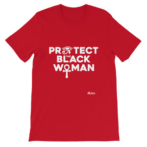 Protect the Black Woman T-Shirt