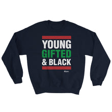 Load image into Gallery viewer, Young Gifted and Black Sweatshirt