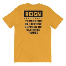 Load image into Gallery viewer, Queens Make it Reign T-Shirt (Unisex)